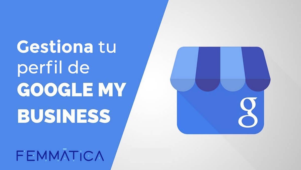 Gestionar tu perfil de Google My Business