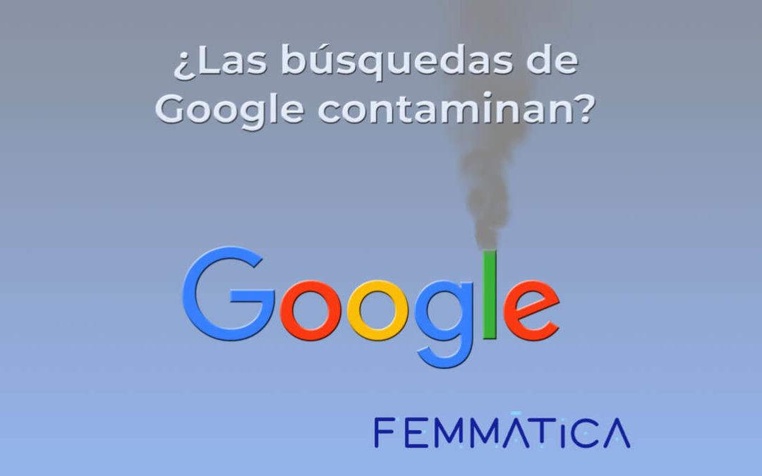 ¿Las búsquedas de Google contaminan?