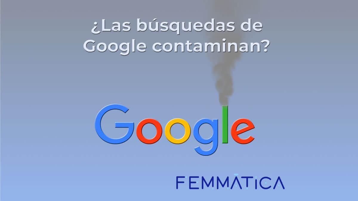 Las búsquedas en Google contaminan