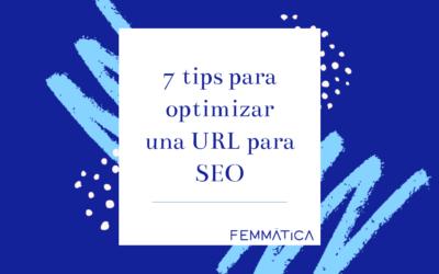 7 tips para optimizar una URL para SEO